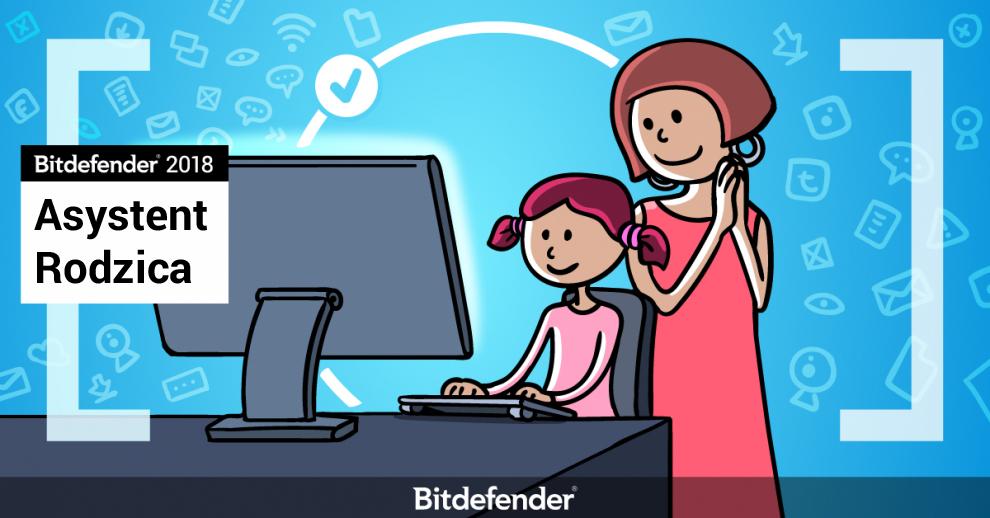 Zadbaj o prywatność swojej rodziny z Bitdefender 2018 - Poznaj Ochronę Kamery Internetowej i Asystenta Rodzica