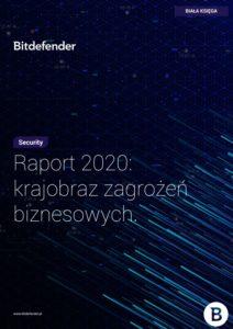 Bitdefender raport Biznes cyberbezpieczeństwo IT